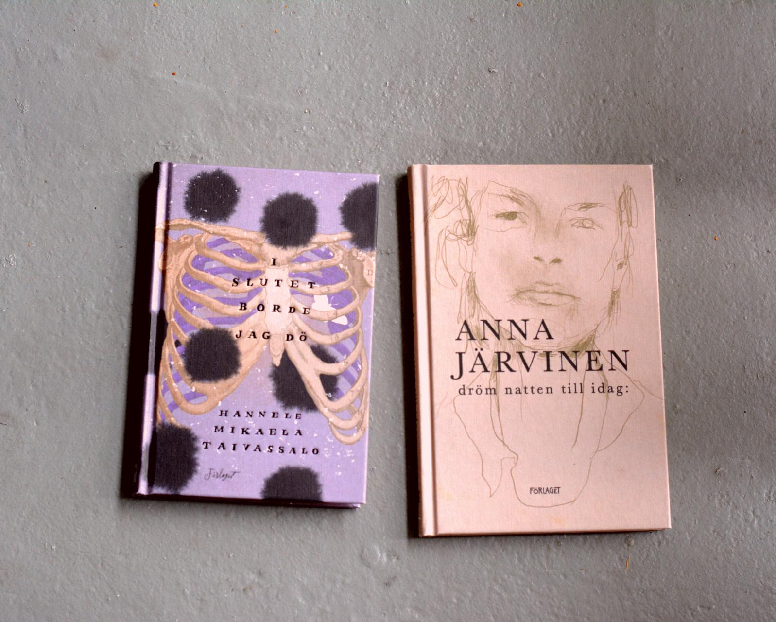 I slutet borde jag dö av Hannele Mikaela Taivassalo och dröm natten till idag av Anna Järvinen