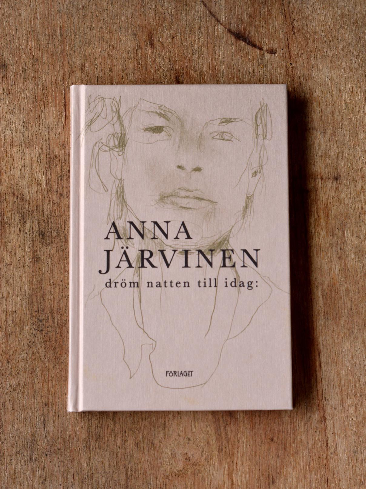 dröm natten till idag av Anna Järvinen