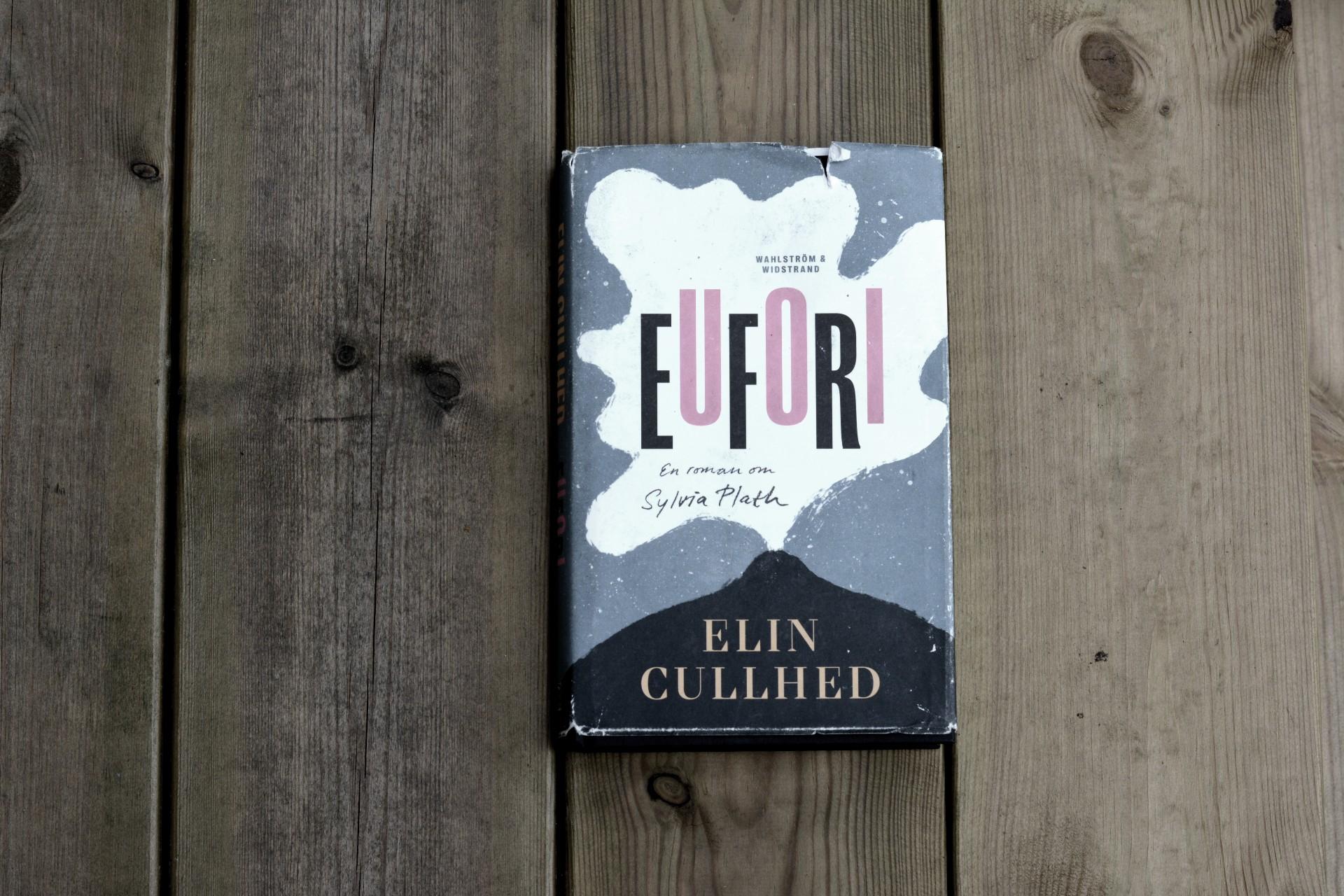 Eufori av Elin Cullhed